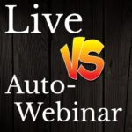 Should My Webinar Be Live Or Recorded?