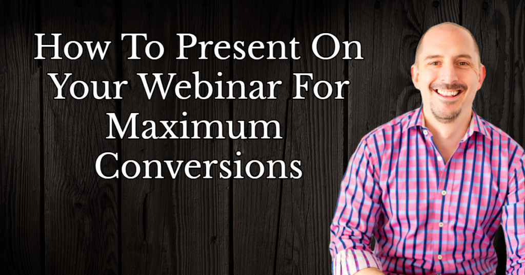 How to present on a webinar for conversions