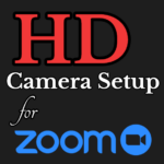 HD Camera Set up for zoom