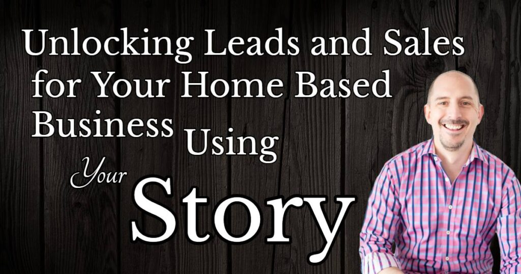 home based business story selling