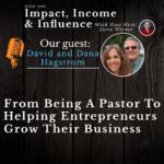 David and Dana Hagstrom: Helping Entrepreneurs Grow Their Business