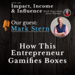 Mark Stern: How this entrepreneur gamifies boxes.