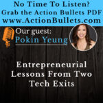 Pokin Yeung: Entrepreneurial Lessons Learned From 2 Tech Exits